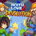 Recensione Noitu Love 2 Devolution – Un omaggio ai vecchi arcade