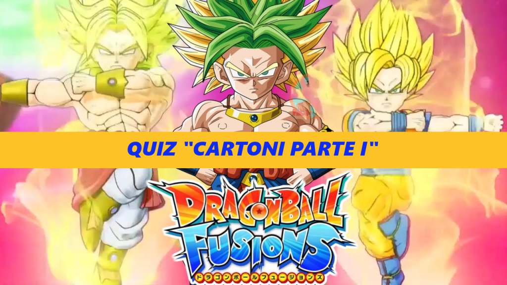 Dragon-Ball-Fusions quiz cartoni parte I