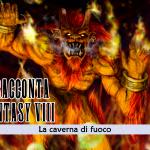 Squall racconta Final Fantasy VIII – La caverna di fuoco #2