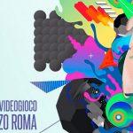Let's Play: il festival del videogioco di Roma per tutti i giocatori