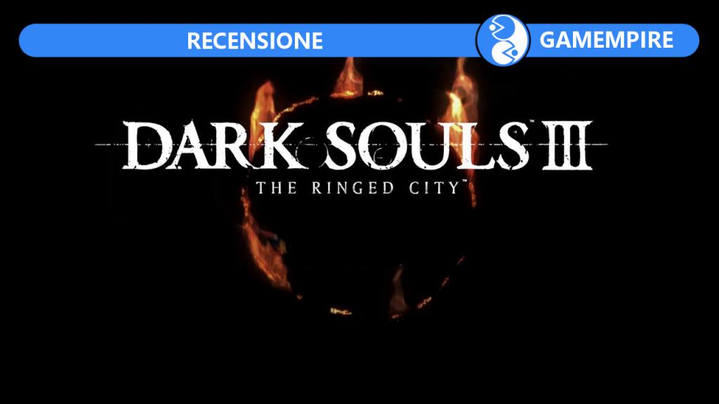 Dark Solus III The Ringed City DLC recensione Gamempire