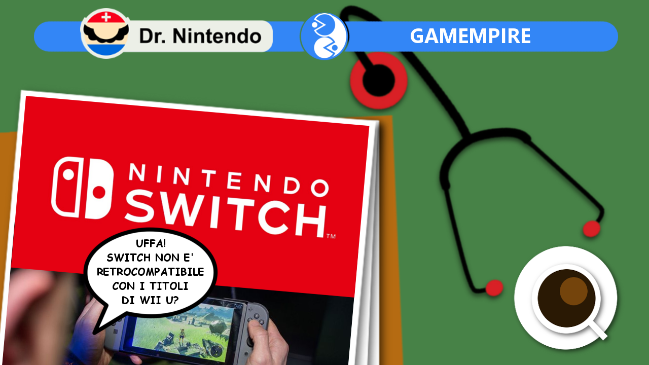 Dr Nintendo Switch commenti assurdi Gamempire